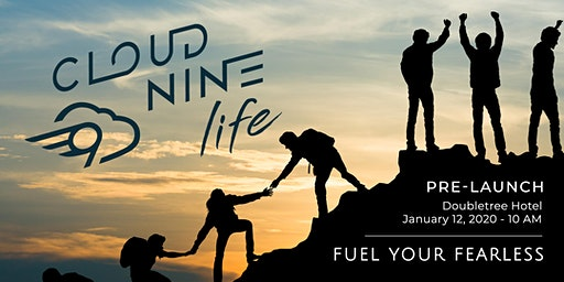 Cloud 9 Life - Fuel your Fearless