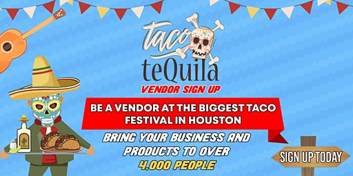 Vendor Sign Up - Taco X Tequila Fest