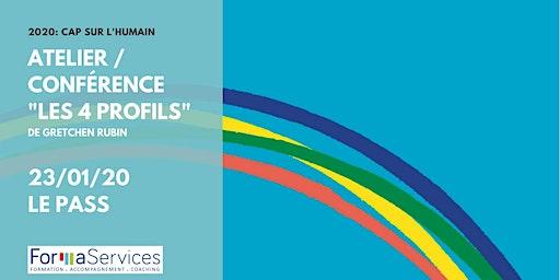 """2020 : Cap sur l'humain !  Conférence atelier """"Les 4 profils"""""""