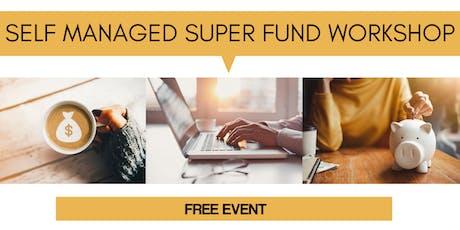 VIC   Property Club   Self Managed Super Fund Workshop tickets