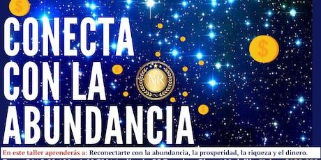 CONECTA CON EL DINERO Y LA ABUNDANCIA tickets