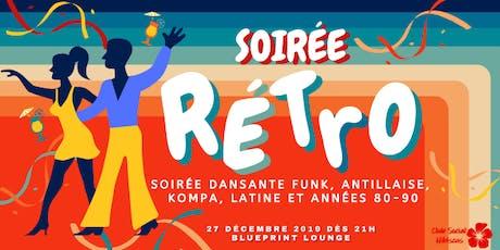 Soirée Rétro 2019 tickets