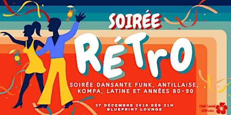 Soirée Rétro 2019 billets