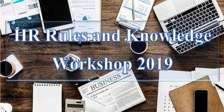 HR Rules and Knowledge Workshop 2019 tickets