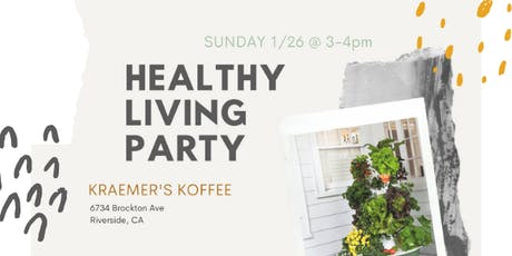 Healthy Living Party tickets