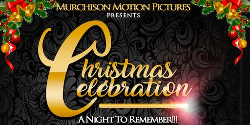 Murchison Motion Pictures Present A Christmas Celebration