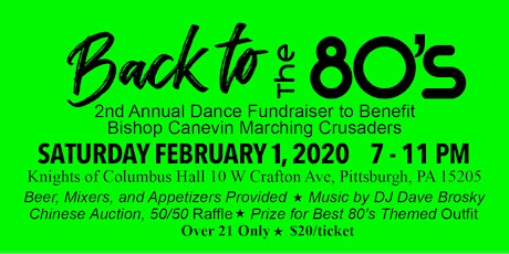 Back to the 80's Dance Fundrasier - Bishop Canevin Marching Band tickets
