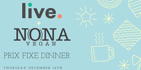 Live Restaurant ft. NONA Vegan Special Dinner! tickets