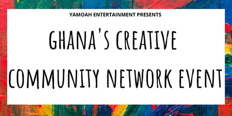 Ghana's  Creative Community Network Event tickets