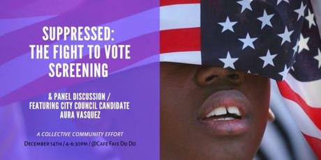 Suppressed: The Fight to Vote Screening & Panel Discussion with Community tickets