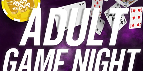 Pass My Cup Brewery Presents #AdultGameNight tickets