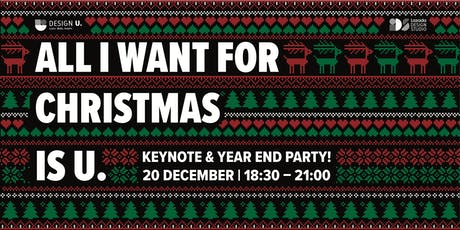 All I Want for Christmas is U! by Design U. tickets