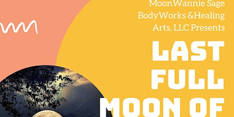 LAST FULL MOON OF THE YEAR HEALING CIRCLE! tickets