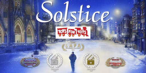 """Solstice"" 25th Anniversary Christmas Screening and Toys for Tots Drive"