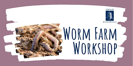 Worm Farm Workshop tickets