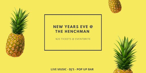 Tropical NYE @ The Henchman