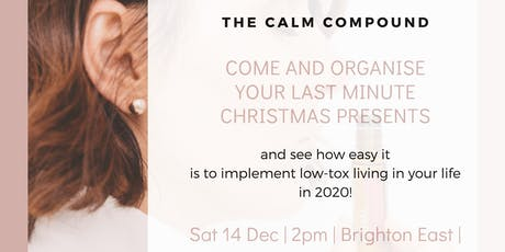 Come & Organise your last minute Christmas Presents tickets