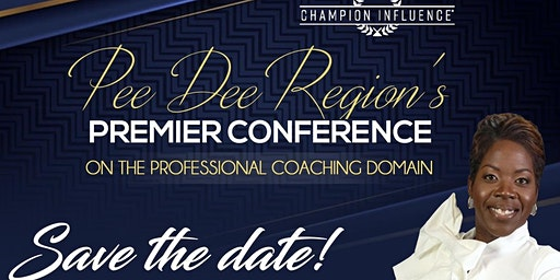 Pee Dee Region's Conference on The Professional Coaching Domain