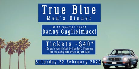 True Blue Men's Dinner tickets