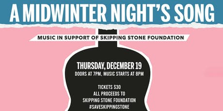 A Midwinter Night's Song: Music in Support of Skipping Stone Foundation tickets