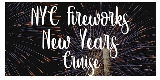 New Years Eve Fireworks Cruise Party