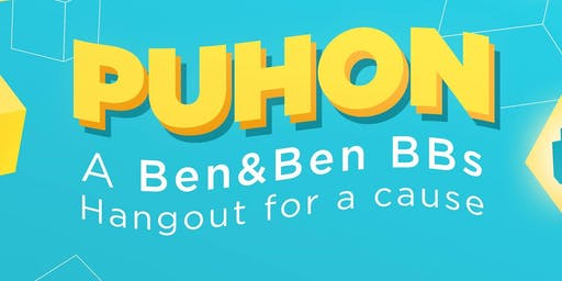 PUHON: A Ben&Ben BBs Hangout for a Cause