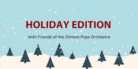 Pops : Holiday Edition (Édition du temps des fêtes) tickets