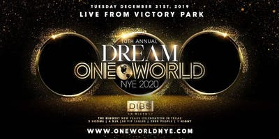 10th Annual One World NYE - Largest New Years Party in Texas!
