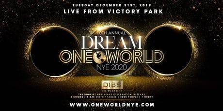 10th Annual One World NYE - Largest New Years Party in Texas! tickets