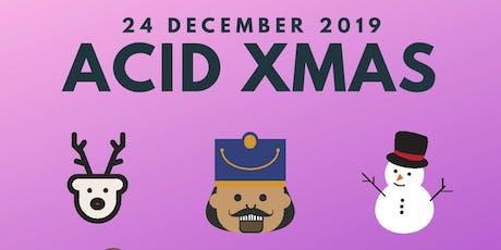 6th Annual Acid House Xmas tickets