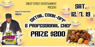 Oxtail Cook off W/ Comedy