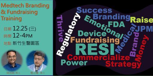 Medtech Branding and Fundraising Training
