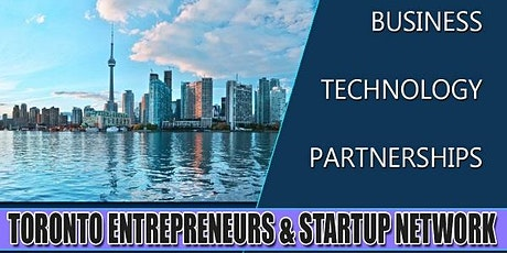 Toronto's Biggest Business, Tech & Entrepreneur Professional Networking Soriee tickets