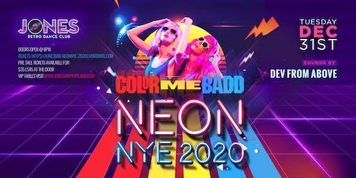 """Jones Bar Neon NYE """"Color Me Badd"""""""