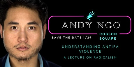Andy Ngo | Understanding ANTIFA Violence | Live in Vancouver tickets