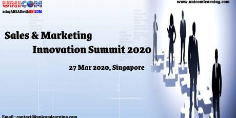 Sales & Marketing Innovation Summit 2020 - Singapore tickets