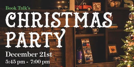 Book Talk's Christmas Party (TKO) tickets