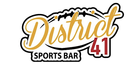 District 41 Sports Bar 1 Year Anniversary & New Year Celebration