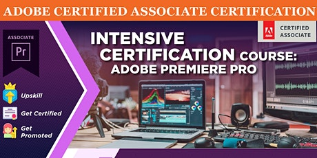 Intensive Certification Course: Adobe Premiere Pro tickets
