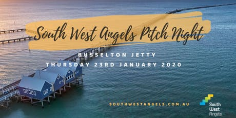 South West Angels: Pitch 4.0 @ Busselton Jetty tickets