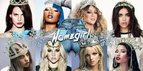 HOMEGIRL ~ The Pop-Divas Party {Ice Queen Winter} tickets