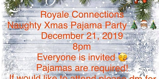 Naughty Xmas Pajama Party