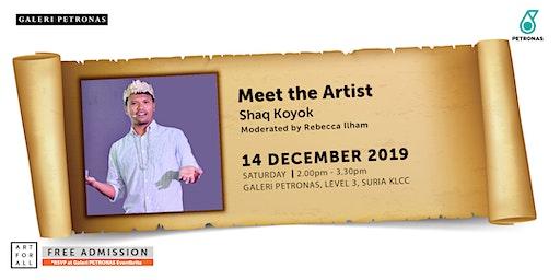 MEET THE ARTIST :  SHAQ KOYOK