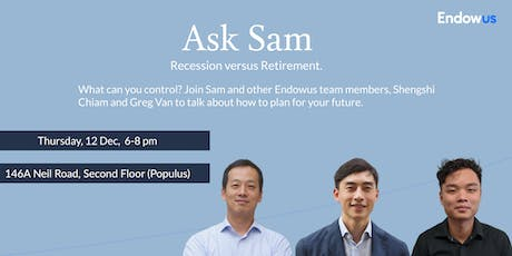 Ask Sam: Recession vs Retirement tickets