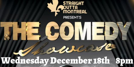 Montreal Show ( Stand Up Comedy ) Comedy Showcase tickets