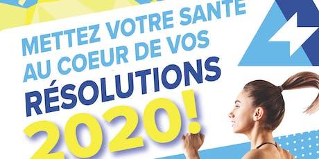 Mettez votre santé au coeur de vos résolutions 2020 ! billets