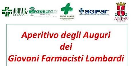 APERITIVO DEGLI AUGURI DEI GIOVANI FARMACISTI LOMBARDI biglietti