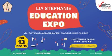 Lia Stephanie Education Expo ft. Vista Education - Jakarta tickets