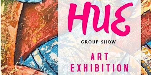 HUE - Group art exhibition