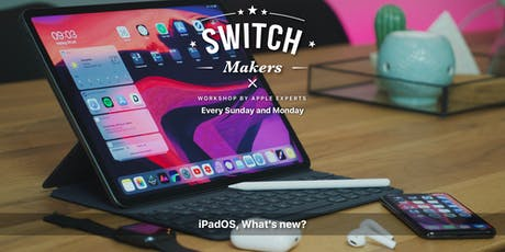 iPadOS, What's New? - Penang (Gurney Plaza) tickets